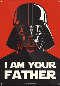 Star Wars Darth Vader I Am Your Father small steel sign 210mm x 150mm (hb)